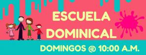 DOMINGO A.M | ESCUELA DOMINICAL